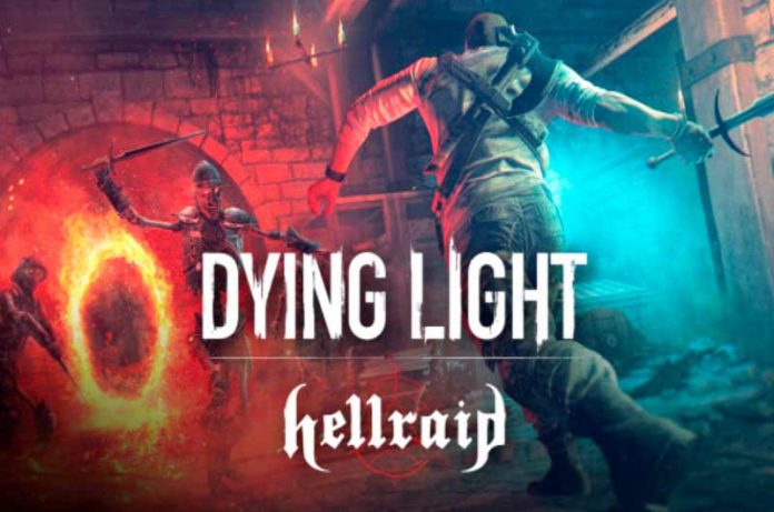 Dying Light: Hellraid se expande con un nuevo modo historia